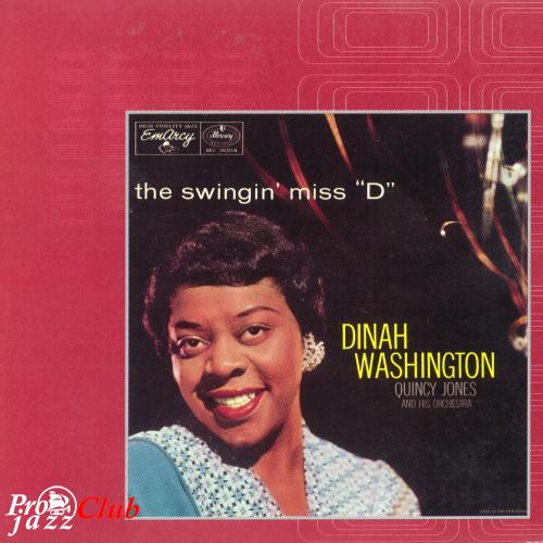 "(Vocal Jazz) Dinah Washington - The Swingin' Miss ""D"" - 1956 (1998 Verve Master Edition), FLAC (tracks+.cue), lossless"