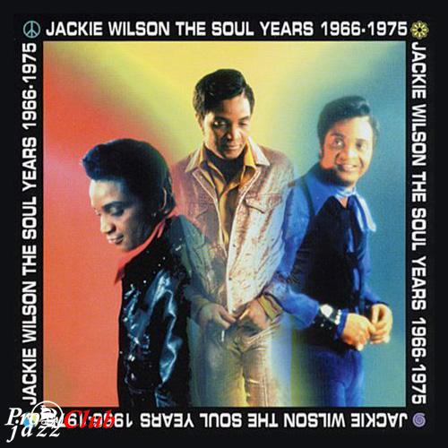 (Soul) [CD] Jackie Wilson - The Soul Years 1965-1975 - 1999, FLAC (tracks+.cue), lossless