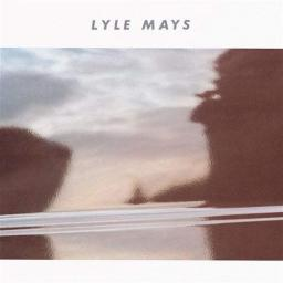(Jazz/Crossover Jazz) Lyle Mays - Lyle Mays w.Marc Johnson/Bill Frisell/Nana Vasconcelos/Alex Acuna - 1985, FLAC (image+.cue), lossless