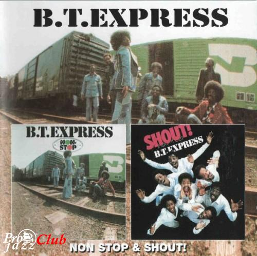 (Funk, Soul, Disco) [CD] B.T. Express - Non-Stop / Shout! - 2005, APE (image+.cue), lossless