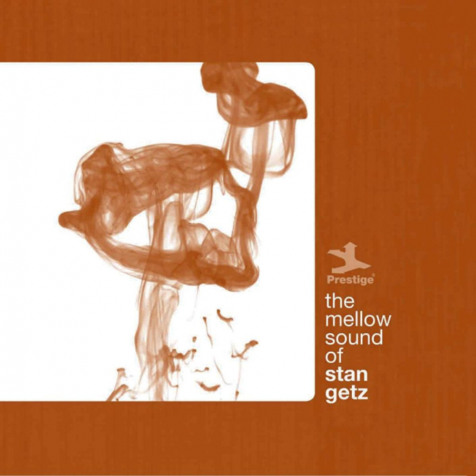 2010 Stan Getz - The Mellow Sound Of Stan Getz {Prestige} [WEB]