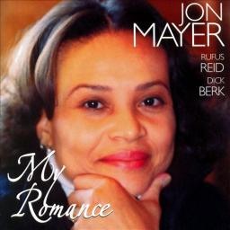 2005 Jon Mayer - My Romance {Reservoir Music} [WEB]
