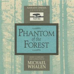 1994 Michael Whalen - Phantom Of The Forest {Narada ND-66007} [WEB]