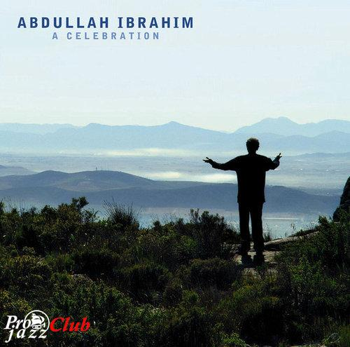 (Post-Bop, African Jazz) Abdullah Ibrahim - A celebration - 2004, FLAC (tracks+.cue), lossless