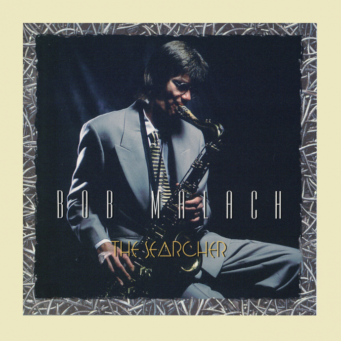 1994 Bob Malach - The Searcher {Go Jazz GOJ 6015 2} [WEB]