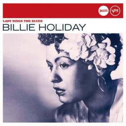 2006 Billie Holiday - Lady Sings The Blues {Verve, Universal 06024 9841964}