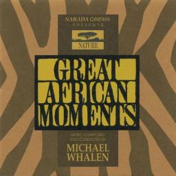 1994 Michael Whalen - Great African Moments {Narada} [WEB]