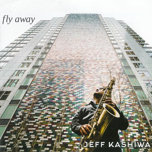 2017 Jeff Kashiwa - Fly Away {Time Blues 5639046225}