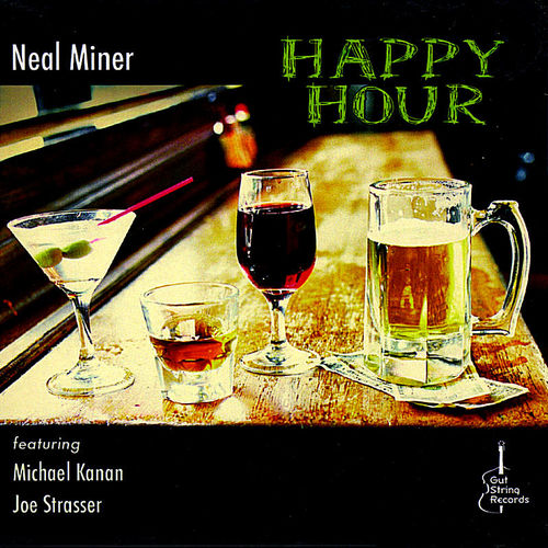 2009 Neal Miner - Happy Hour {Gut String} [mp3, 320 kbps]