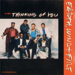 1988 Earth, Wind & Fire - Thinking Of You {CBS CSK 1002} [CDM]