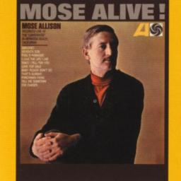 [TR24][OF] Mose Allison - Mose Alive! - 1965/2011 (Vocal Jazz, Piano Blues)