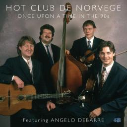 2012 Hot Club de Norvège, Angelo Debarre - Once Upon a Time in the 90s {Hot Club} [WEB]
