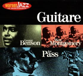 (Bop, Smooth Jazz, Guitar Jazz) VA — Warner Jazz Les Incontournables — Guitare {George Benson, Joe Pass, Wes Montgomery} (3 CD Set) — 2000, FLAC (tracks+.cue) lossless
