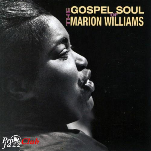 (Gospel, Soul, R&B) [CD] Marion Williams - The Gospel Soul Of Marion Williams - 1999, FLAC (tracks+.cue), lossless