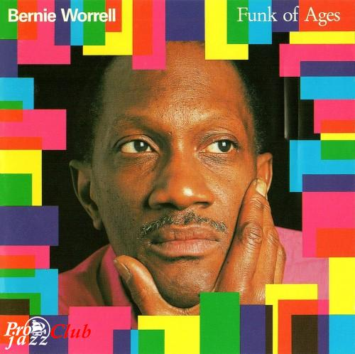 (Funk) [CD] Bernie Worrell (with David Byrne, Keith Richards, Herbie Hancock, Maceo Parker, Chris Spedding, Vernon Reid, Dennis Chambers etc.) - Funk Of Ages - 1990, FLAC (tracks+.cue), lossless