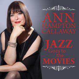 2018 Ann Hampton Callaway - Jazz Goes To The Movies {Shanachie} [24-44,1]