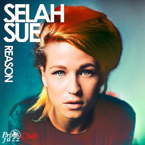 (R&B, Soul, Reggae-Pop, Indie) [CD] Selah Sue - Reason (Limited Edition) - 2015, FLAC (tracks+.cue), lossless