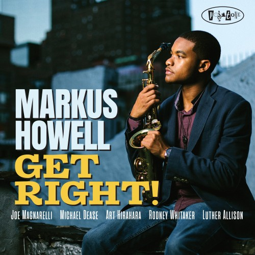 2019 Markus Howell - Get Right! {Posi-Tone} [24-88,2]