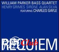 (Jazz Avangarde) William Parker Bass Quartet - Requiem - 2004, APE (image+.cue)