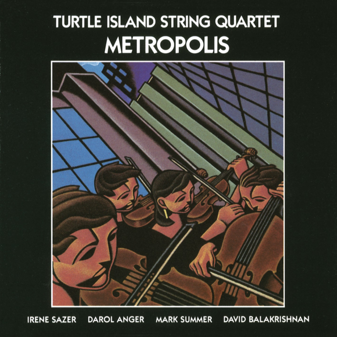 1989 Turtle Island String Quartet - Metropolis {Windham Hill WD-0114}