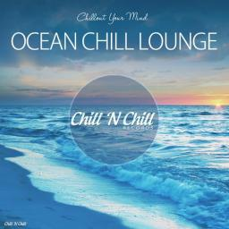 2018 VA - Ocean Chill Lounge (Chillout Your Mind) {Chill 'N Chill} [WEB]