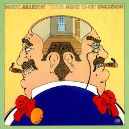 (Hard Bop) Mose Allison - Your Mind Is on Vacation - 1976, FLAC (tracks+.cue), lossless