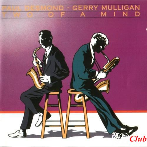 1962 Paul Desmond & Gerry Mulligan - Two of A Mind (1989) {RCA Bluebird ND90364}
