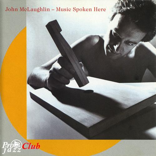 (Jazz, Fusion) John McLaughlin - Music Spoken Here - 1982, APE (image+.cue), lossless