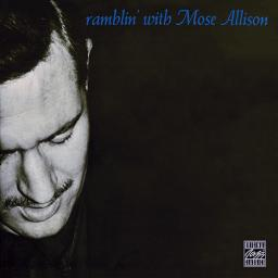(Post-Bop) [CD] Mose Allison - Ramblin' With Mose (1958) - 2005, FLAC (tracks+.cue), lossless