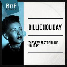 2014 Billie Holiday - The Very Best Of Billie Holiday [MP3, 320 kbps]