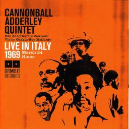 1969 Cannonball Adderley Quintet - Live In Italy (2008) {Gambit 69289} [WEB]