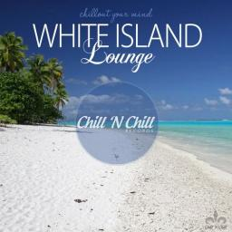 2018 VA - White Island Lounge (Chillout Your Mind) {Chill 'N Chill} [WEB]