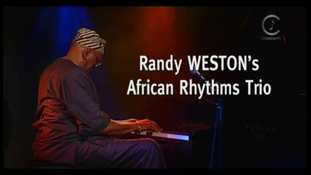 2004 Randy Weston's African Rhythms Trio - Live at The New Morning [HDTV 1080p]