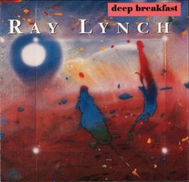 1984 Ray Lynch - Deep Breakfast {Windham Hill 01934111182}