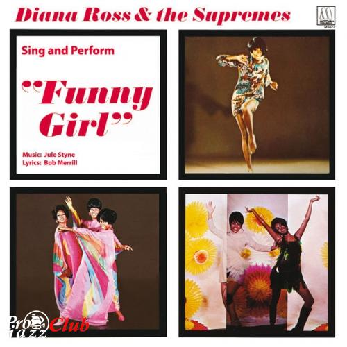 "(Soul, Pop) [WEB] Diana Ross & The Supremes - Diana Ross & The Supremes Sing And Perform ""Funny Girl"" - 2014, FLAC (tracks), lossless"