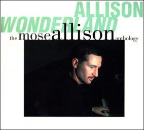 (Bop, Vocal Jazz, Piano Blues) Mose Allison - Allison Wonderland: The Mose Allison Anthology (2 CD) - 1994, FLAC (tracks+.cue), lossless