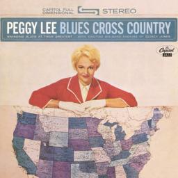 1962 Peggy Lee - Blues Cross Country (2014 Mono Version) {BnF Collection} [24-96]