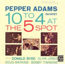 1958 (1993) Pepper Adams - 10 to 4 at the 5 Spot {Riverside/OJC RLP-1104}