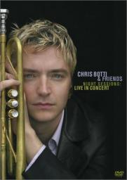 2002 Chris Botti & Friends - Night Sessions: Live In Concert [5]