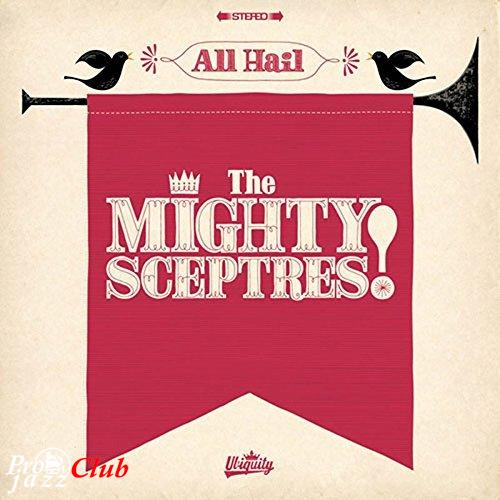 (Female Vocal, Soul, Funk) [WEB] The Mighty Sceptres - All Hail The Mighty Sceptres! - 2015, FLAC (tracks), lossless