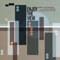 [TR24][SM][OF] Bobby Hutcherson - Enjoy The View - 2014 (Post-Bop)