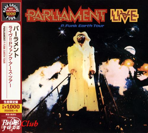 (P-Funk, Soul) [CD] Parliament - Live (P.Funk Earth Tour) (1977) - 2007, FLAC (tracks+.cue), lossless