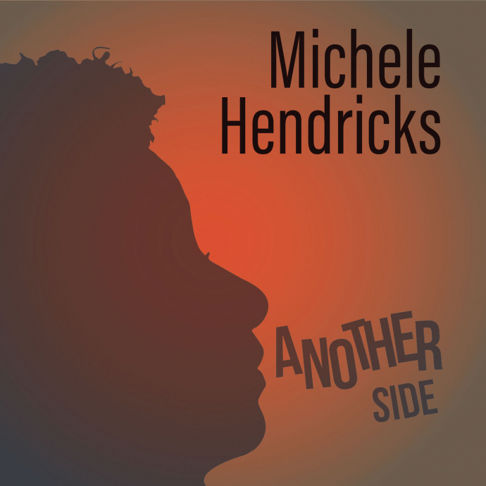 2019 Michele Hendricks - Another Side {Cristal} [24-44.1]