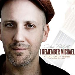 2011 Adam Rafferty - I Remember Michael (A Michael Jackson Solo Guitar Tribute) {Crescent Ridge CRP-103}