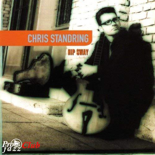 (Smooth Jazz) Chris Standring - Hip Sway - 2000, FLAC (image + .cue), lossless