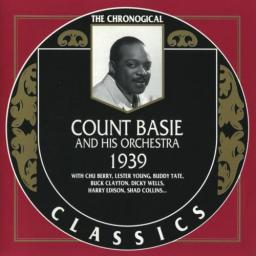 1990 Count Basie And His Orchestra - 1939 {The Chronological Classics CC513 } [CD]