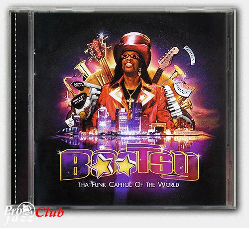 (Soul, Funk, P.Funk) [CD] Bootsy Collins - Tha Funk Capital Of The World - 2011, FLAC (image+.cue), lossless