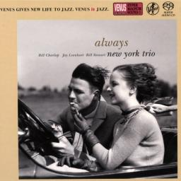[SACD-R][OF] New York Trio (feat. Bill Charlap) - Always - 2008/2016 (Jazz, Contemporary Jazz)