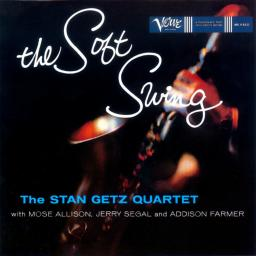 1957 Stan Getz - The Soft Swing (2005) {Verve Reissues} [WEB]