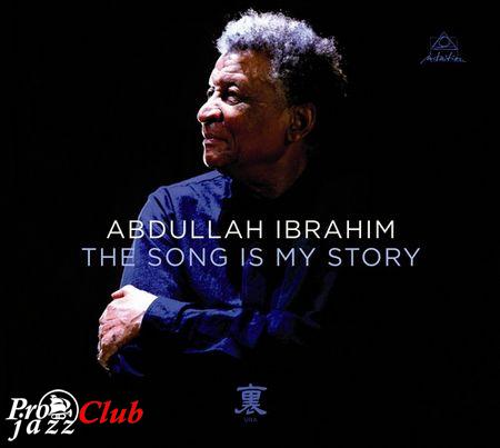 (Contemporary | Piano Jazz) Abdullah Ibrahim - The Song Is My Story (2014) [MP3, 320 kbps]